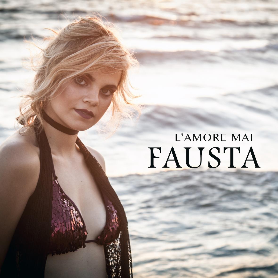 """Fausta con """"L'Amore mai"""" anticipa la candidatura a Sanremo"""
