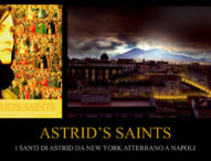 I santi di Astrid da New York atterrano a Napoli
