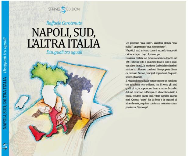 Il nuovo libro di Carotenuto, un atto d'amore per il riscatto di Napoli