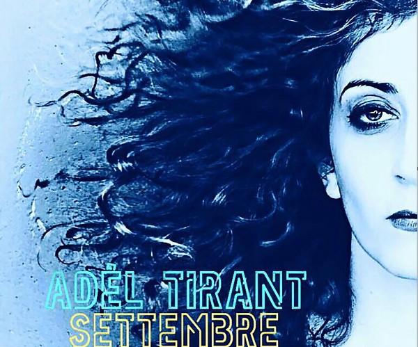 Settembre è il ritorno di Adèl Tirant