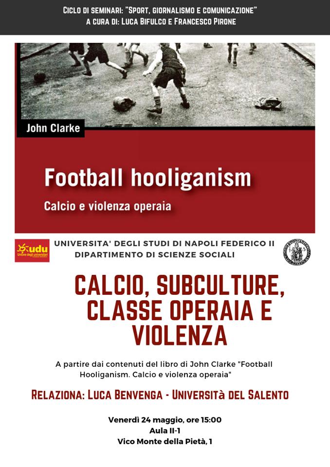 """Napoli: """"Calcio e violenza operaia"""", seminario al dipartimento Scienze Sociali della Federico II"""