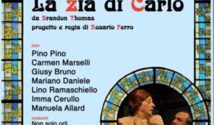 """Teatro,""""la zia di Carlo"""" commedia anglo-partenopea"""